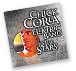 Chick Corea Elektric Band To The Stars