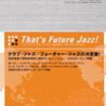 Fusionism – That's Future Jazz!