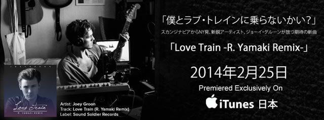 "Joey Groon ""Love Train (R. Yamaki Remix)"""