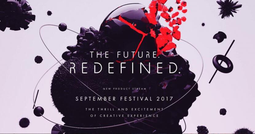 The Future. Redefined. September Festival 2017