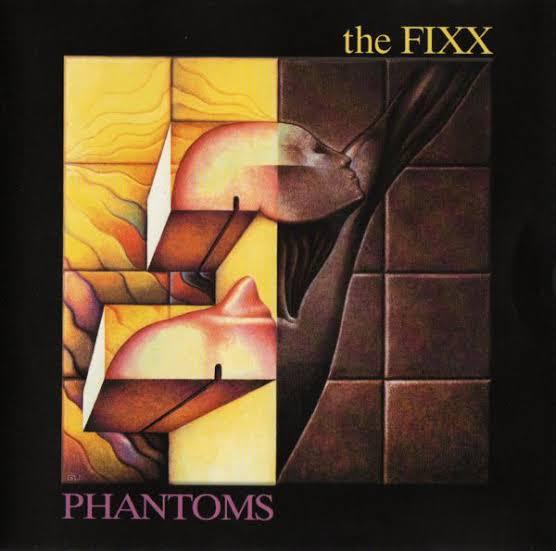 Phantoms the Fixx
